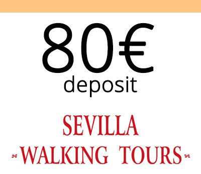 Deposits Sevilla Walking Tours