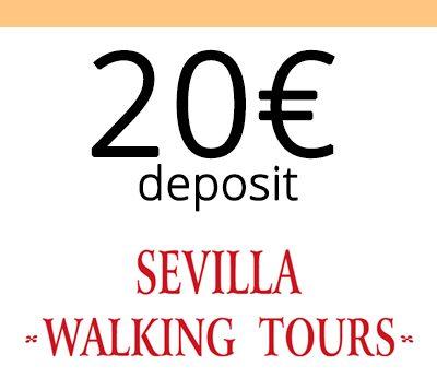 Deposits Sevilla Walking Tours